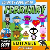 Color by Code: Math – FEBRUARY – 2nd Grade – EDITABLE – Common Core Aligned