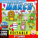 Color by Code: Math – MARCH – 3rd Grade – EDITABLE – Common Core Aligned