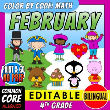 Color by Code: Math – FEBRUARY – 4th Grade – BILINGUAL+EDITABLE