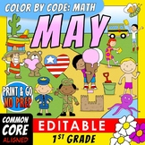 Color by Code: Math – MAY – 1st Grade – EDITABLE – Common Core Aligned