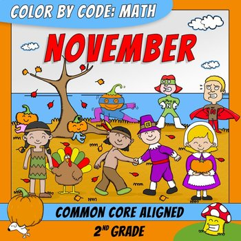 Color by Code: Math – NOVEMBER – 2nd Grade - Common Core Aligned