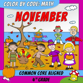 Color by Code: Math – NOVEMBER – 4th Grade - Common Core Aligned