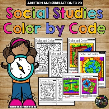 Color by Code SOCIAL STUDIES Color by Number {Addition & Subtraction to 20}