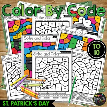 Color by Code St. Patrick's Day Math Activities {Addition & Subtraction to 10}