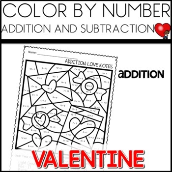 Color by Code |addition and subtraction| Valentine's Day| Math Worksheets