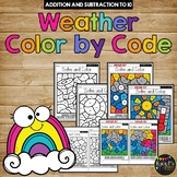 Color by Code WEATHER Color by Number {Addition & Subtraction to 10}