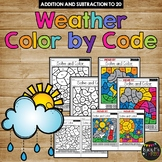 Color by Code WEATHER Color by Number {Addition & Subtraction to 20}