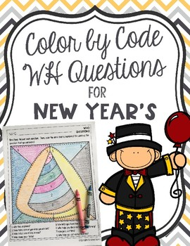 Color by Code WH Questions for New Year's