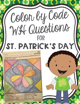 Color by Code WH Questions for St. Patrick's Day