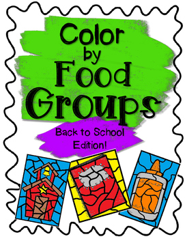 Back to School Color by Food Groups