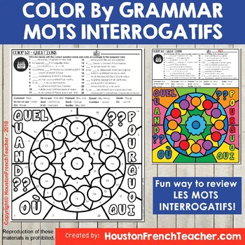 French Question Words - Les mots interrogatifs - Color by Grammar French
