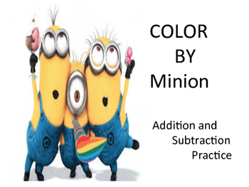 Color by Minion Addition and Subtraction Practice