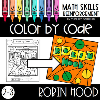 Color by Number Activities for Math - Robin Hood Second Grade and Third Grade