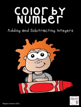 Color by Number :  Adding and Subtracting Integers