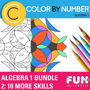 Color by Number Bundle 2: 10 More Essential Algebra Skills
