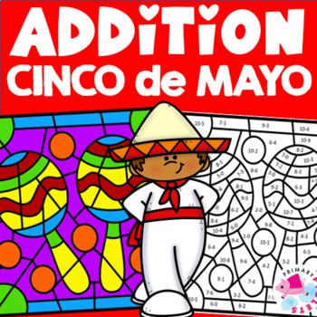 Color by Number Cinco de Mayo Addition Facts Set