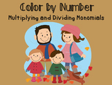 Color by Number : Multiplying and Dividing Monomials