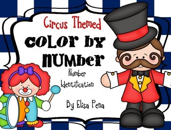 Color by Number: Number Identification -Circus Themed