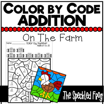 Color by Number:  Addition:  Farm Theme