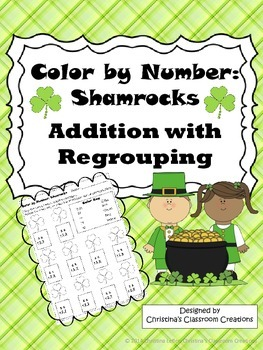 Shamrocks Addition with Regrouping: Color by Number