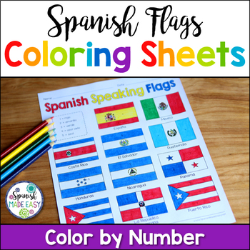 Flags of Spanish-Speaking Countries Coloring Sheets by Spanish Made Easy