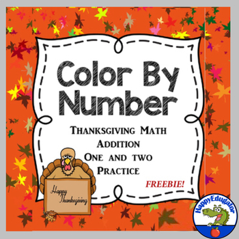 Color by Number Thanksgiving Math Practice - Addition One