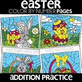 Color by Number |addition| Easter Pages| Math Worksheets