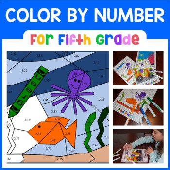 Color by Number (Fifth Grade) Color by Decimals and Fractions