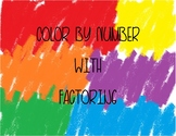 Color by Number with Factoring