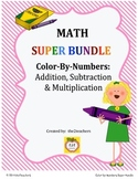 Color-by-Numbers:  SUPER BUNDLE PACK addition, subtraction