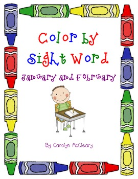Color by Sight Word (January and February)