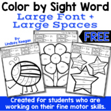 Color by Sight Word - Large Spaces for Fine Motor Practice - Freebie
