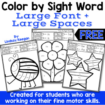 Color by Sight Word - Large Spaces for Fine Motor Practice