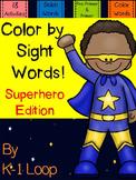 Color by Sight Word - Superhero  No Prep Pre-Primer and Pr
