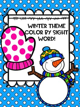 Color by Sight Word- Winter Theme