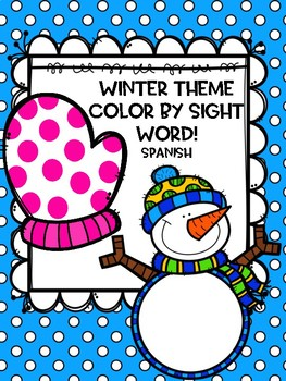 Color by Sight Word-Winter Theme (Spanish)
