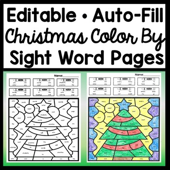 Christmas Color by Sight Word {Editable with Auto Fill!} {6 Pages}