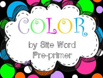 Color by Sight Word for the Year (pre-primer)