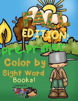 Color by Sight Words ~ FALL Edition (Pre-Primer)