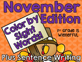 Color by Sight Words ~PLUS sight word sentence writing ~November Edition!!!