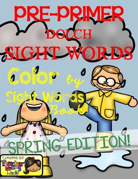 Color by Sight Words ~ SPRING Edition (Pre-Primer)