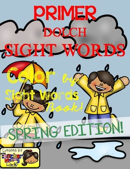 Color by Sight Words ~ SPRING Edition (Primer)
