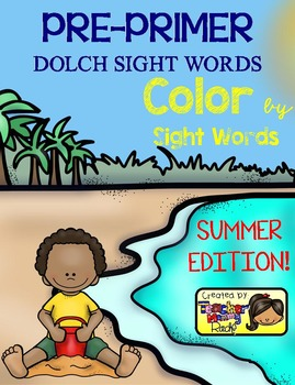 Color by Sight Words ~ SUMMER Edition (Pre-Primer)
