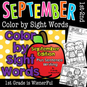 Color by Sight Words~ PLUS sentence writing September Edit