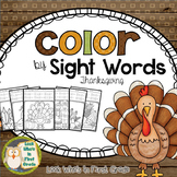 Color by Sight Words Thanksgiving  EDITABLE