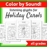 Color by Sound (Listening Glyphs) for Holiday Carols (NON-