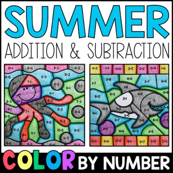 Color by Sum and Difference: Summer Addition and Subtraction Practice