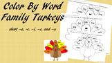 Color by Word Family/Rhyming Turkeys {Thanksgiving/Fall EL