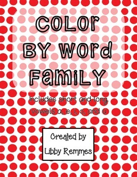 Color by Word Family Short and Long Vowel Pack