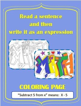 Coloring activity: Match the single step algebraic expression to the word form